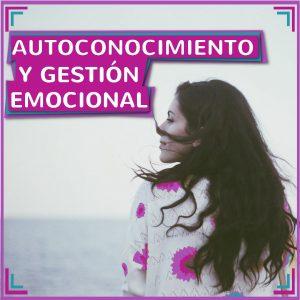 autoconocimiento y gestión emocional